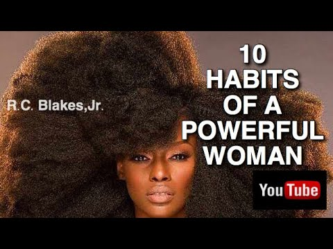 10 HABITS OF POWERFUL WOMEN ( 1st 5) RC BLAKES' Periscope Session