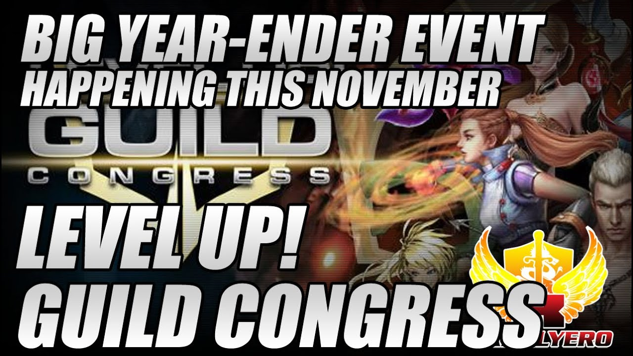 Level Up Guild Congress 2014, Big Year-Ender Event