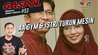 Denny Siregar: AA GYM & ISTRI TURUN MESIN (Gaspol #53)
