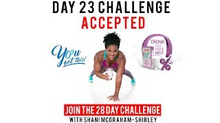 """Day 23 : Serge 28 Day """"You Got This Challenge"""" with Shani McGraham-Shirley"""