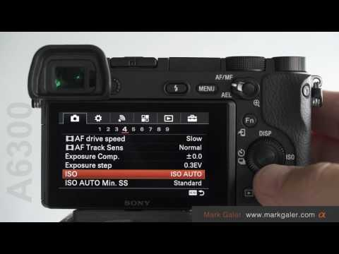 Sony A6300 Custom Settings Tutorial