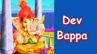 Marathi Balgeet - Dev Bappa Dev Bappa Navsala Pav | Animated Marathi Kids Songs | Badbad Geete