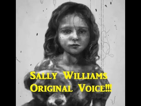 Sally Williams Creepy Pasta Voice