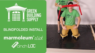 Blindfolded Installation of Marmoleum Click Cinch Loc Flooring