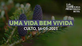 Culto Vespertino - 16/05/2021