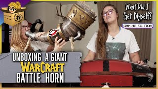Ronda Unboxes a World of Warcraft Battle Horn! | What Did I Get Myself?