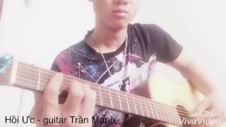 Hồi Ức - Phan Mạnh Quỳnh (guitar cover)