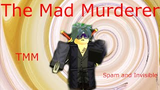 Roblox TMM | Invisible & Spam Are Too OP