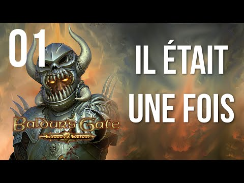 [01] Let's play Baldur's Gate EE FR - Il était une fois