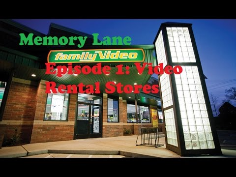 Memory Lane Episode 1: Video Rental Stores