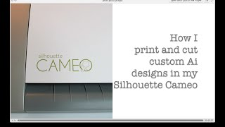 Print and Cut using Adobe Illustrator and the Silhouette Cameo no plug-in