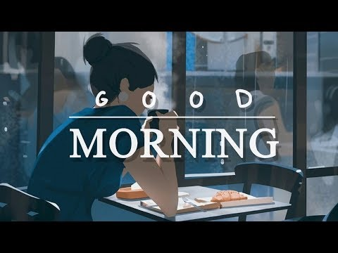 6:20 AM MORNING  \ 1 HOUR \ Lofi hiphop - Chillout - Chillho
