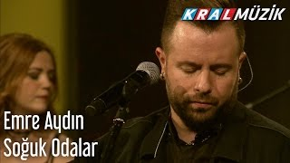 Download Kral Pop Akustik - Emre Aydın - Soğuk Odalar MP3 song and Music Video