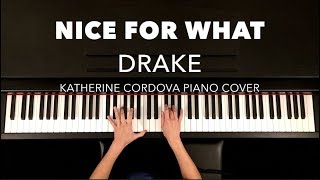 Drake - Nice For What (HQ piano cover)
