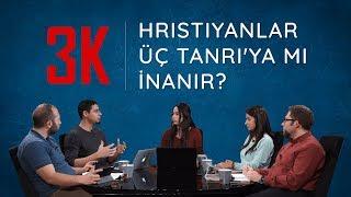 Hristiyanlar Üç Tanrı'ya mı İnanıyor? [Kelam Kültür Kahve]