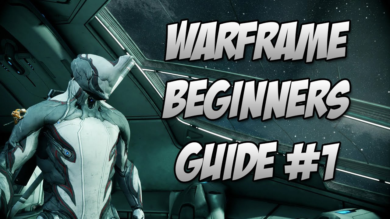 Warframe best weapons 2015 - Warframe Beginners Guide Episode 1 The Best Starter Warframe And Weapons Youtube