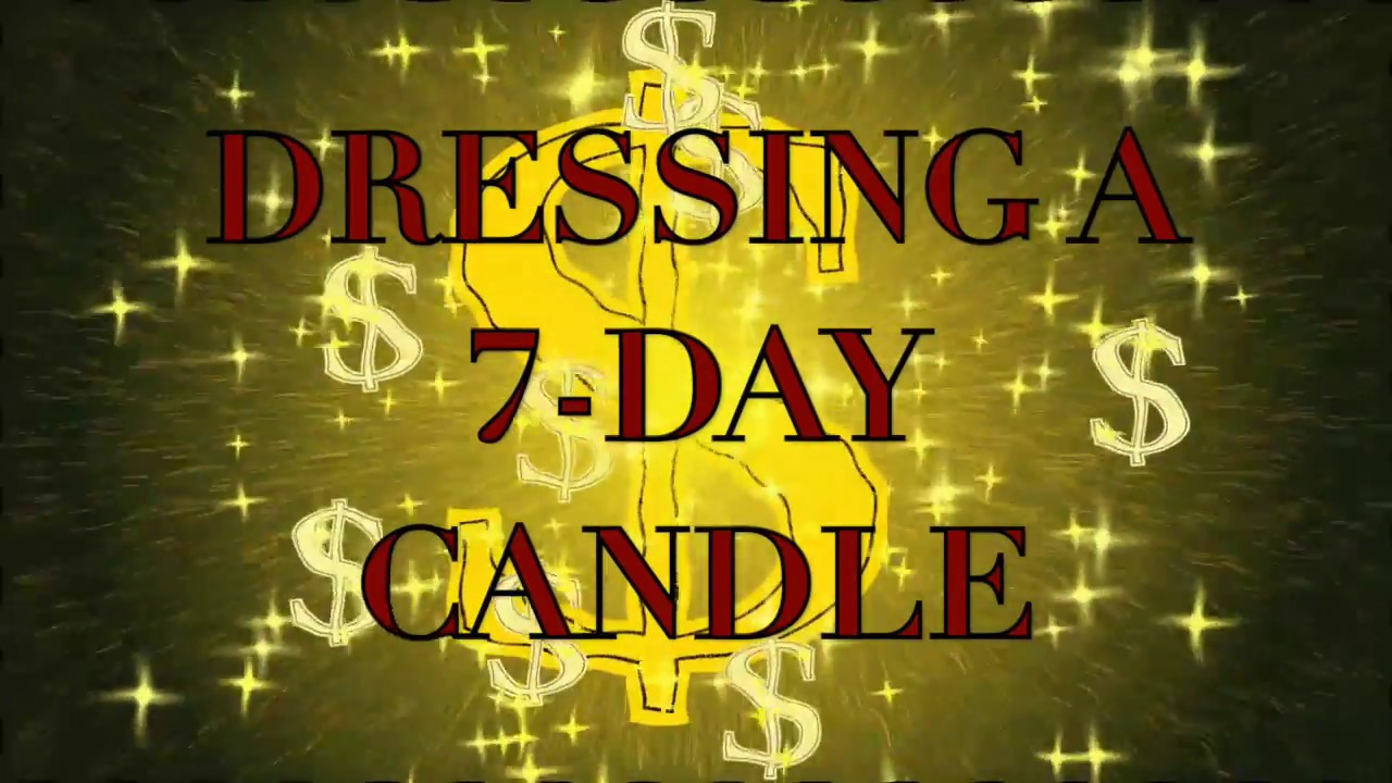 How to dress a 7-Day Glass Candle - Traditional Conjure Methods