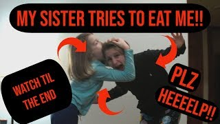 My Sister Tries To Eat Me While Making Her Roblox Avatar!!!