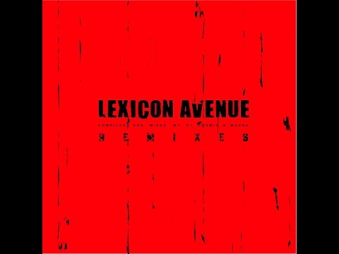 Lexicon Avenue - Remixes