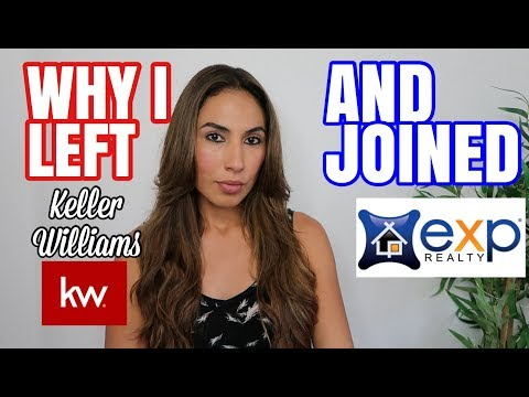 Why I Left Keller Williams and Joined eXp Realty