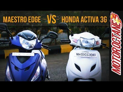 Maestro Edge vs Honda Activa 3G | Comparison - Hindi