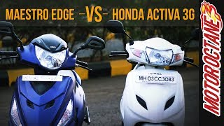 Maestro Edge vs Honda Activa 3G | Comparison - Hindi