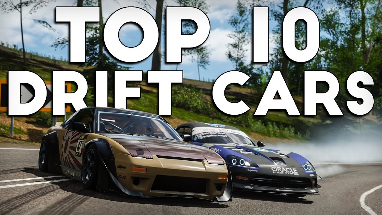 Forza Horizon 4 Top 10 Best Drift Cars Youtube