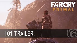 Far Cry Primal – Трейлер 101 [RU]