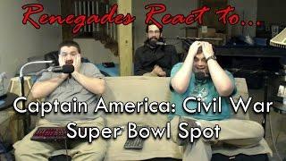 Renegades React to... Captain America: Civil War Super Bowl TV Spot