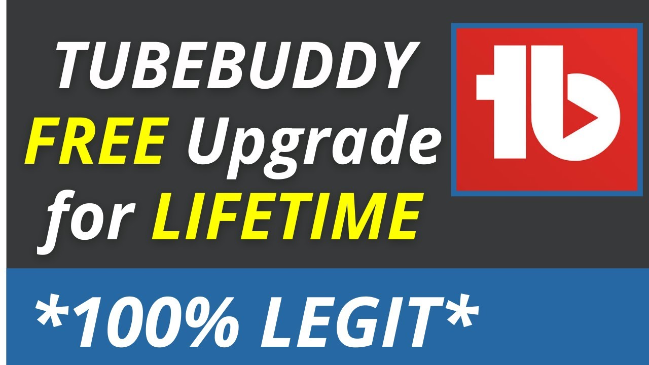 Download How To Get Tubebuddy Legend License For Free   Tubebuddy Free Upgrade   Tubebuddy Free License