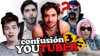 CONFUSION YOUTUBER 3 ◀︎▶︎WEREVERTUMORRO◀︎▶︎