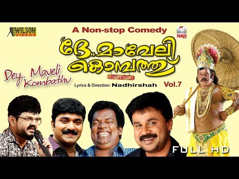 superhit malayalam comedy album dhe maveli kombathu vol 7 audio jukebox ft dileep nadirsha malayalam film songs cinema devotional christian songs   malayalam film songs cinema devotional christian songs