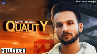 Quality | Gurvir Bains | Desi Swag Records | Latest Song 2019