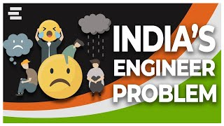 India's Engineers Problem | (Reality of Indian Engineering Education System)
