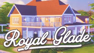 The Sims 4: Speed Build   Newcrest // Royal Glade