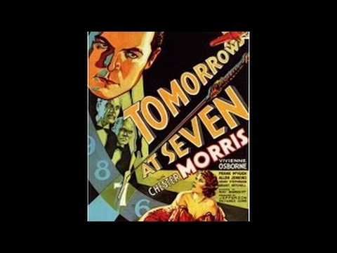 MYSTERY! 1933 Tomorrow at Seven CLASSIC MOVIE film full length free black and white old