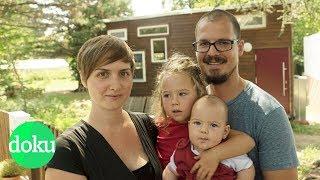 Die Konsum-Aussteiger: Mit Kindern im Mini-Haus | WDR Doku