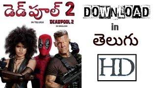 Download Deadpool 2 full movie in telugu HD