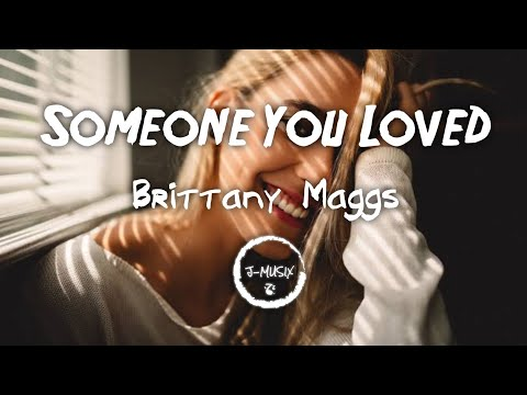 Someone You Loved - Brittany Maggs (Female Ver)