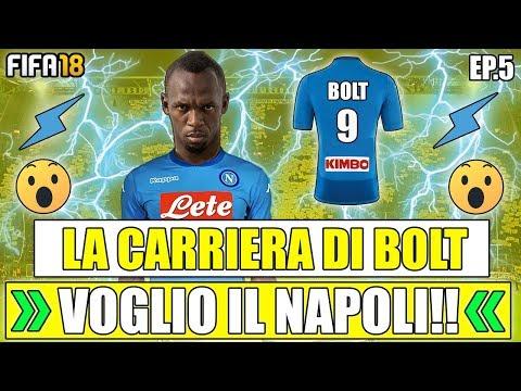 BOLT CAMBIA SQUADRA?? VOGLIO IL NAPOLI!!! FIFA 18 CARRIERA GIOCATORE CON BOLT #5