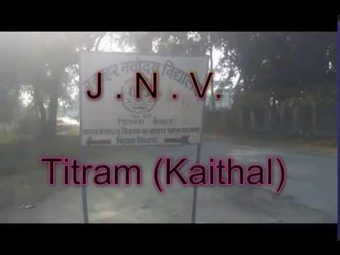 Jawahar Navodaya Vidyalaya ,Titram ( Kaithal) at a Glance