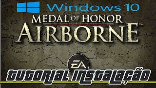 Como Instalar Medal of Honor Airborne+Tradução Windows 10 (100%)