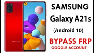 SAMSUNG Galaxy A21s (SM-A217M/DS) FRP/Google Lock Bypass (Android 10) WITHOUT PC