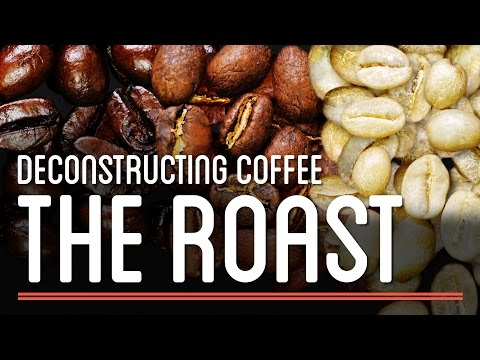 The Roast - Deconstructing Coffee | How to Make Everything: