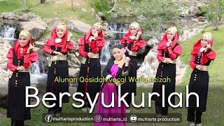 Wafiq Azizah - Bersyukurlah (Official Music Video)