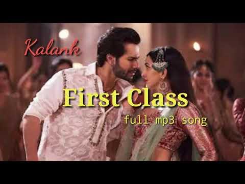 first-class-kalank-mp3-song-arijit-n-neeti