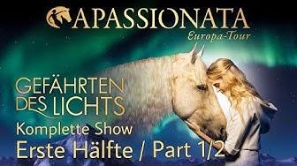Apassionata 2018 - Gefährten des Lichts / Wiener Stadthalle - Ganze Show / Full Show / Part 1