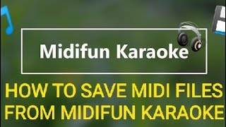 How to Save MIDI Files From Midifun Karaoke screenshot 1