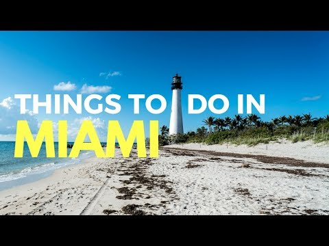 THINGS TO DO IN MIAMI - What to do in Miami and Miami Beach on a budget