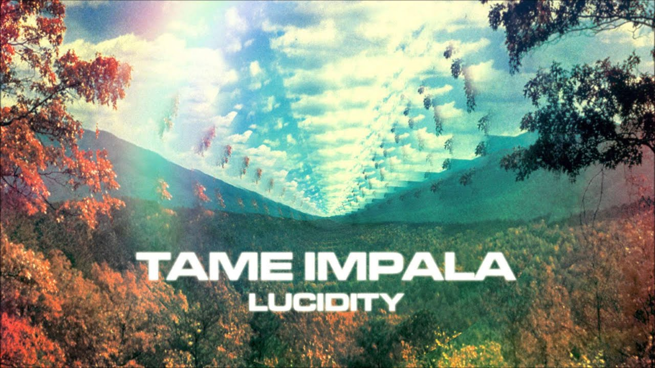 Tame Impala Lucidity Slow Tempo Youtube